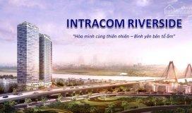 Ra mắt 200 căn bảng hàng mới tòa c-mở bán lớn chủ đầu tư-intracom riverside-giá 18tr/m2-22tr/m2