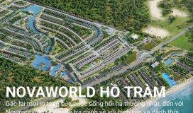 Bảng giá chính thức d/a novaworld hồ tràm tt chỉ 870 triệu -1%/tháng –ưu đãi ngày mở bán